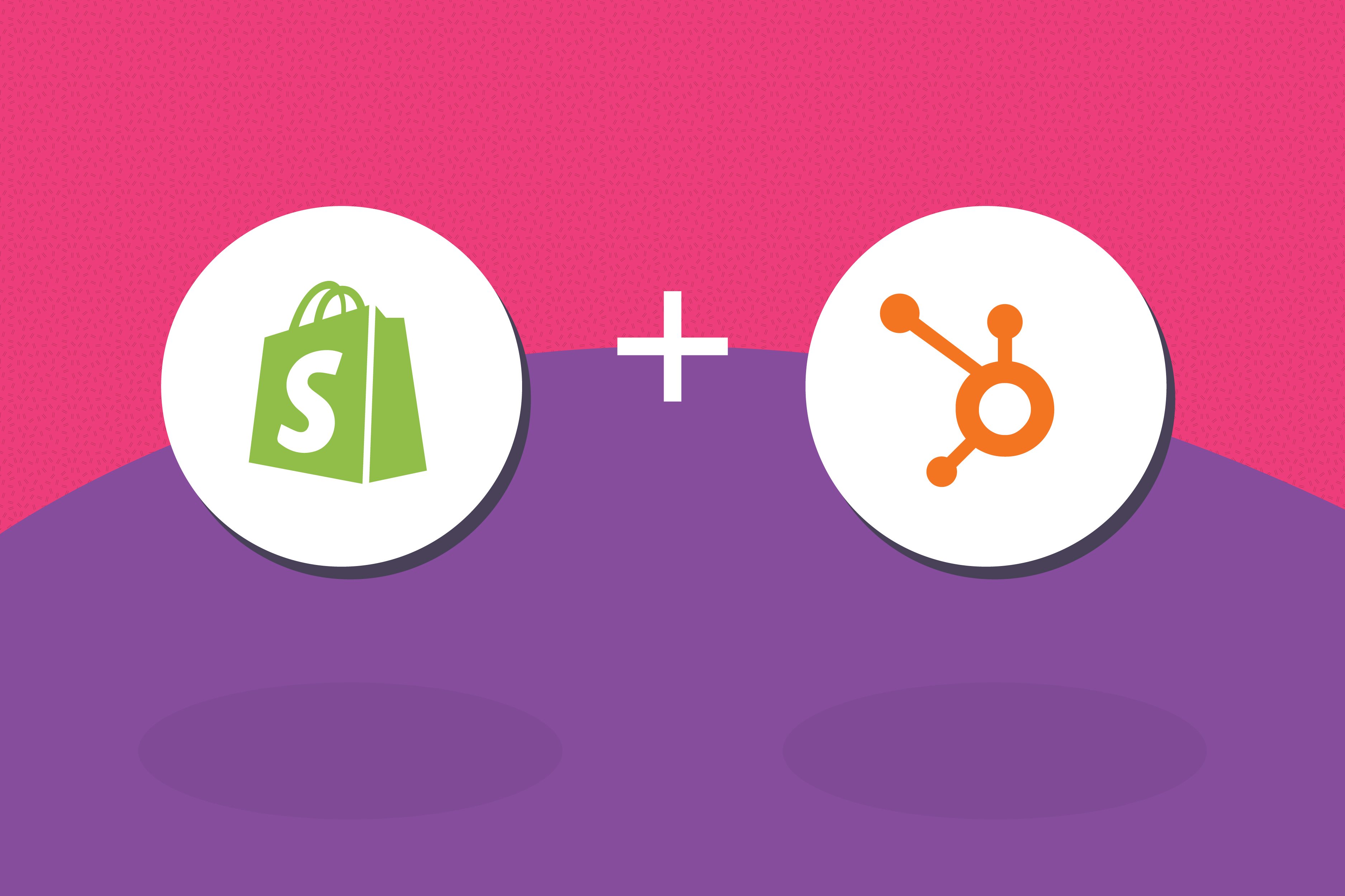 Leverage Hubspot Shopify integration for better engagement and conversion